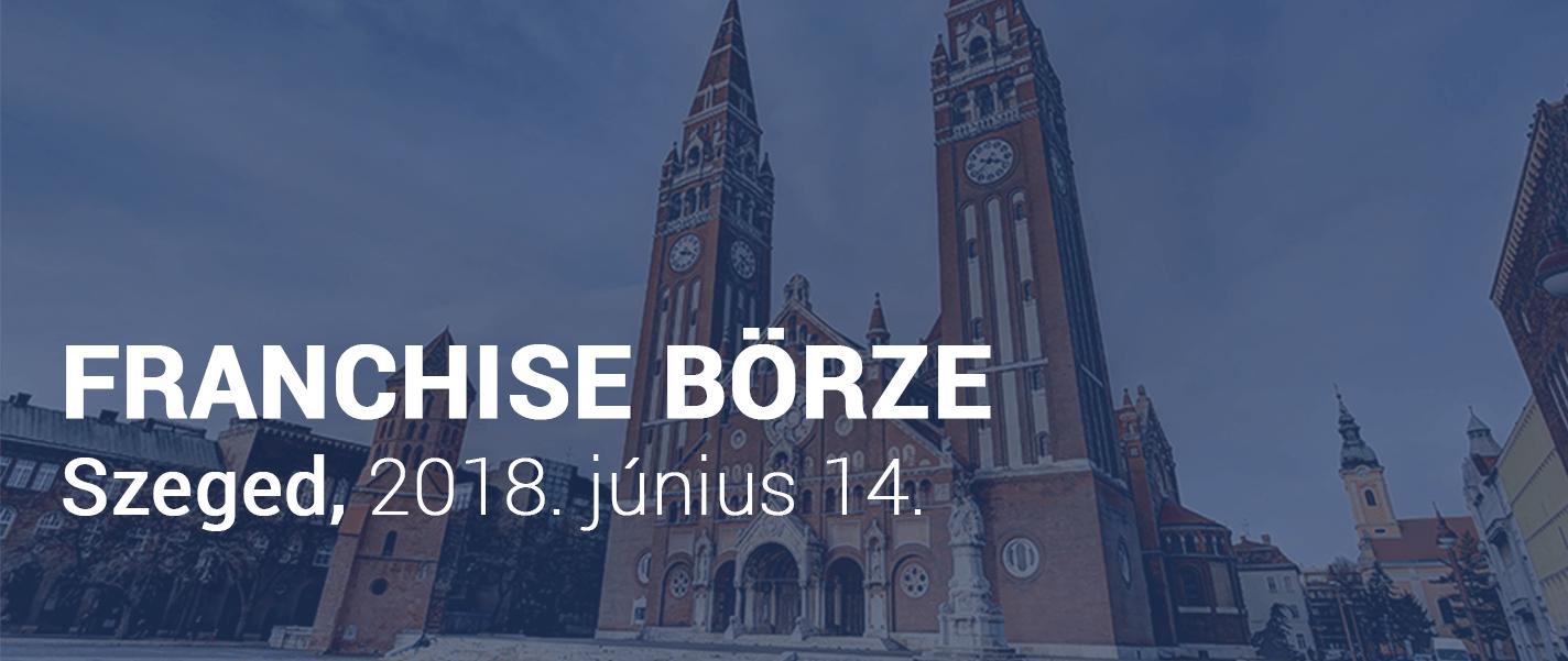 Szegedre látogat a Franchise Börze.